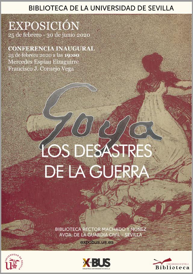 Exposición Goya: los desastres de la guerra en la Biblioteca de la Universidad de Sevilla